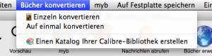 Der Eintrag für den Datenexport in Calibre ist an ungewöhnlicher Stelle.