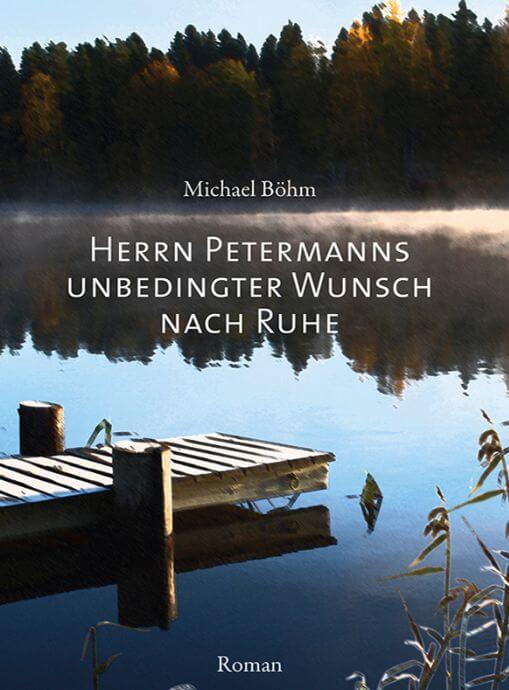 Herrn Petermanns unbedingter Wunsch nach Ruhe » lesennet